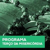 Programa Terço da Misericórdia
